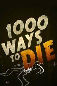 1000 Ways to Die streaming vf