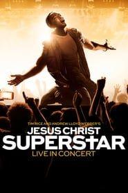Jesus Christ Superstar Live in Concert streaming vf