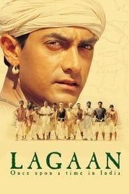 Lagaan: Once Upon a Time in India streaming vf