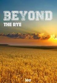 Beyond the Rye streaming vf