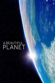 A Beautiful Planet streaming vf