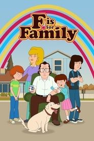 F is for Family streaming vf