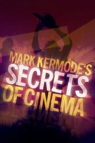 Mark Kermode's Secrets of Cinema streaming vf