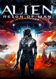 Alien Reign of Man streaming vf