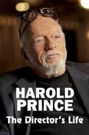 Harold Prince: The Director's Life streaming vf