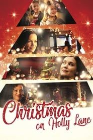 Christmas on Holly Lane streaming vf