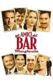 The Friends at the Margherita Cafe streaming vf
