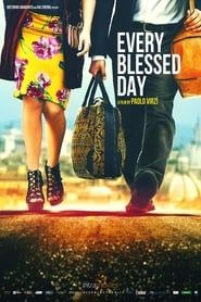 Every Blessed Day streaming vf