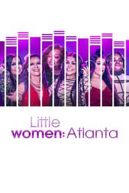 Little Women: Atlanta streaming vf