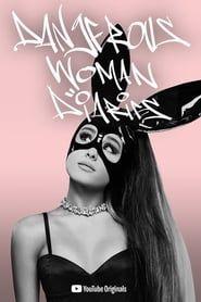 Ariana Grande: Dangerous Woman Diaries streaming vf