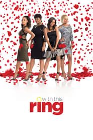With This Ring streaming vf