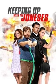 Keeping Up with the Joneses streaming vf