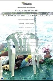 A Manifesto for the Un-communal streaming vf