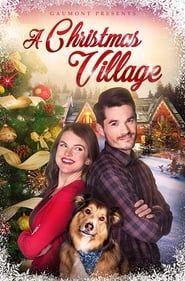 A Christmas Village streaming vf