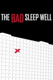 The Bad Sleep Well streaming vf