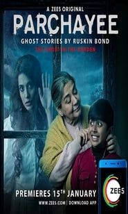 Parchayee: Ghost Stories By Ruskin Bond streaming vf