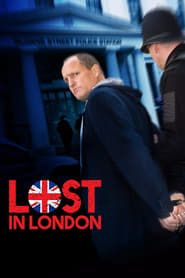 Lost in London streaming vf