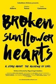 Broken Sunflower Hearts streaming vf