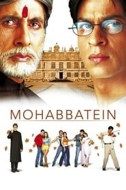 Mohabbatein streaming vf