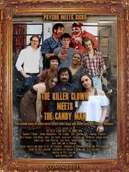 The Killer Clown Meets The Candy Man streaming vf