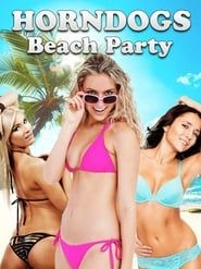 Horndogs Beach Party streaming vf