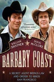 Barbary Coast streaming vf