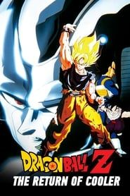 Dragon Ball Z: The Return of Cooler streaming vf