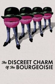 The Discreet Charm of the Bourgeoisie streaming vf