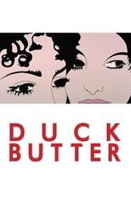 Duck Butter streaming vf