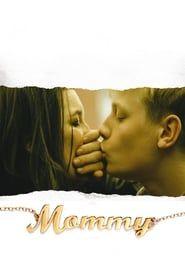Mommy streaming vf