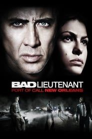 The Bad Lieutenant: Port of Call - New Orleans streaming vf