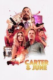 Carter & June streaming vf