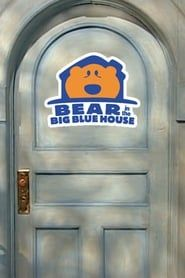 Bear in the Big Blue House streaming vf