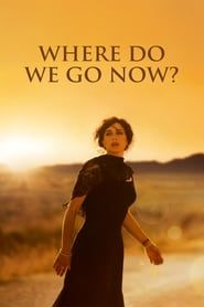 Where Do We Go Now? streaming vf