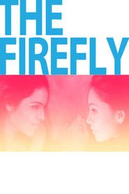 The Firefly streaming vf