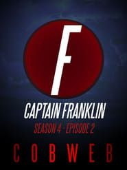 Captain Franklin - Cobweb streaming vf