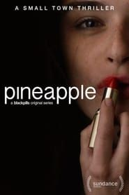 Pineapple streaming vf