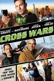 Cross Wars streaming vf