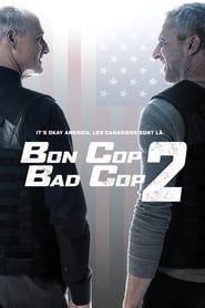 Bon Cop Bad Cop 2 streaming vf