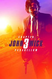 John Wick: Chapter 3 - Parabellum streaming vf