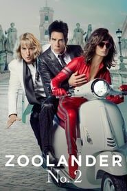 Zoolander 2 streaming vf