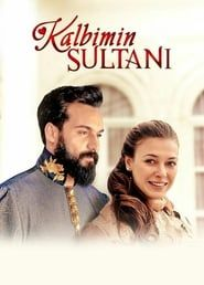 Kalbimin Sultanı streaming vf