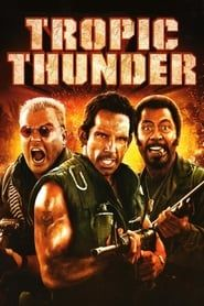 Tropic Thunder streaming vf