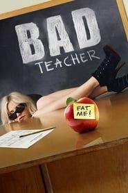Bad Teacher streaming vf