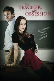 My Teacher, My Obsession streaming vf