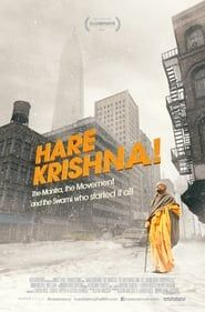 Hare Krishna! The Mantra, the Movement and the Swami Who Started It All streaming vf