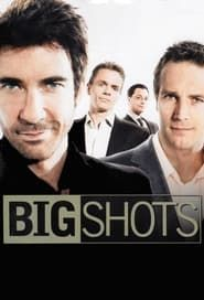 Big Shots streaming vf