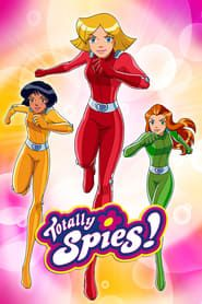 Totally Spies! streaming vf