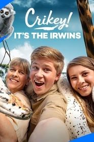 Crikey! It's the Irwins streaming vf