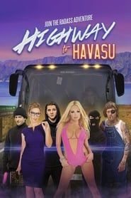 Highway to Havasu streaming vf